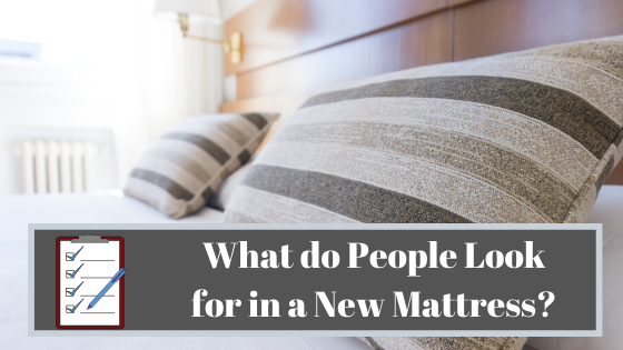 what do people look for in a new mattress