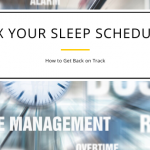 How to Fix a Sleep Schedule