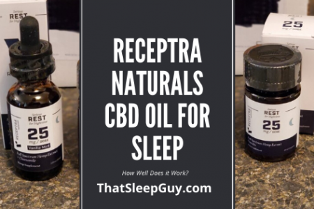 Receptra Naturals CBD Oil for Sleep Review – You'll Love This
