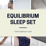 Equilibrium Sleep Set Review – My New Favorite Sleepwear