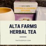 The Best Tea for Sleep – Alta Farms